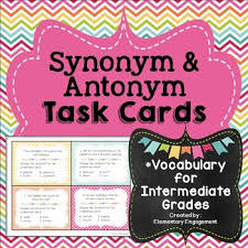 synonym and antonym task cards using context clues by elementary