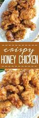 crispy honey chicken recipe honey love the and and then