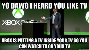 Xbox One Meme - confirmed microsoft to reverse xbox one drm policies page 21