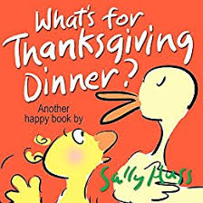 what s for thanksgiving dinner a children s picture book happy