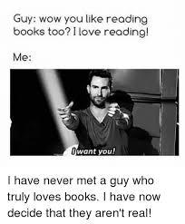 Guy Reading Book Meme - 25 best memes about love book love book memes