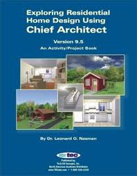 exploring residential home design using chief architect version