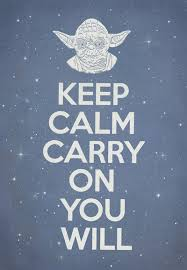 Keep Calm And Carry On Meme - keep calm and carry on star wars style starwars calming and memes