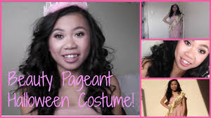 beauty pageant halloween costume youtube
