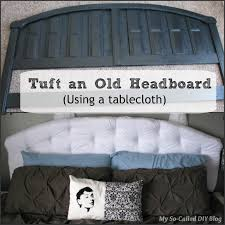 How To Tuft A Headboard by My So Called Diy Blog Tufting An Old Headboard Using A Tablecloth