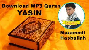 download mp3 qiroat download mp3 quran 036 yasin by muzammil hasballah youtube