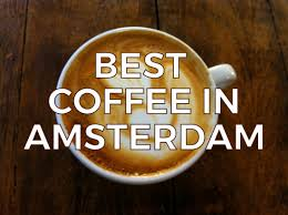 top 25 coffee spots in amsterdam