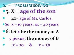 d problem solving 5 x age of the son 4x age of