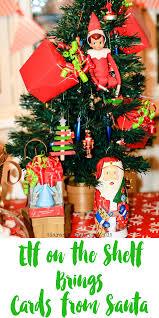 elf on the shelf brings cards from santa u2014 tiaras u0026 tantrums