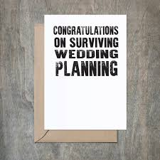 congrats wedding card congrats on surviving your wedding wedding card wedding card