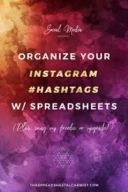 My Spreadsheet Organize Your Instagram Hashtags To Help Drive Traffic To Your