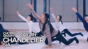 Chandelier Choreography Sia Chandelier Jayjin Choreography Nataraja