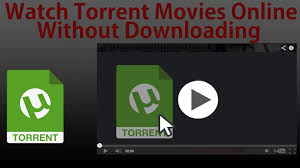 how to watch torrent movies online for free without downloading