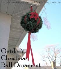 Outdoor Christmas Ornament Balls by Adventures Of D And V Adventures In Decorating Outdoor Christmas