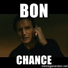 Meme Generator Taken - bon chance liam neeson taken meme generator