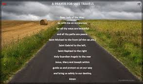 A prayer to our lady for safe travels crusaders of the