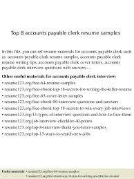 resume description for accounts payable clerk interview payment clerk resume top 8 accounts payable clerk resume sles
