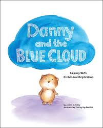 Depression Can T Get Out Of Bed Danny And The Blue Cloud Coping With Childhood Depression