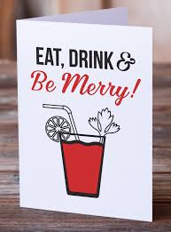 Merry Birthday Card Eat Drink And Be Merry Funny Holiday Card Funny Christmas