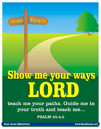 show me your ways lord 4jesus outreach