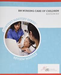 rn nursing care of children review module edition 9 0 various