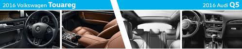 audi q5 model comparison 2016 volkswagen touareg vs 2016 audi q5 model comparison normal il
