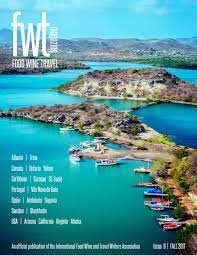 fwt magazine food wine travel issue 9 fall 2017 by fwt magazine