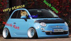 Doge Meme Car - doge stanced fiat 500