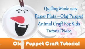 diy craft ideas how to make paper plate olaf puppet craft for kids