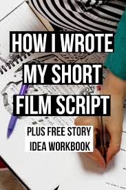article on how i wrote my short film script i have also created a