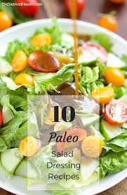 Gazebo Dressing Chicken by 10 Paleo Salad Dressing Recipes