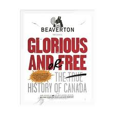 beaverton presents glorious and or free the true history of