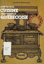 vieux livre de cuisine archivée la cuisine des pionniers l histoire des livres de