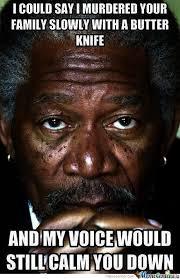 Morgan Freeman Memes - morgan freeman by kyoko meme center