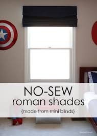 Roman Shades Over Wood Blinds How To Make Inexpensive No Sew Roman Shades I Heart Nap Time