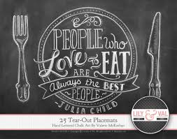pad of 25 tear out paper placemats julia child quote hand
