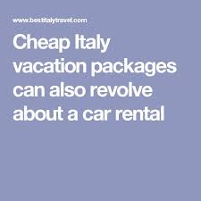 best 25 italy vacation packages ideas on italy