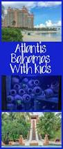 atlantis resort bahamas with kids family travel magazine