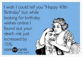 40 Birthday Meme - birthday quotes 40 years old funny unique best 25 friend birthday