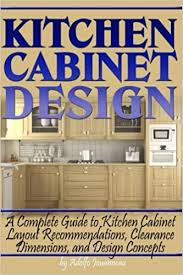 how to design your kitchen cabinets kitchen cabinet design a complete guide to kitchen cabinet