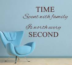 quote about time well spent family quotes and sayings u2013 bitami