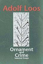 ornament and crime by adolf loos selected by adolf opel