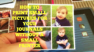 how to print small pictures for your journal without a small