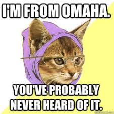 Omaha Meme - uproarious archives page 592 of 972 cat planet cat planet