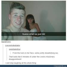 Tumblr Sex Memes - that look of utter disappointment funny tumblr post random