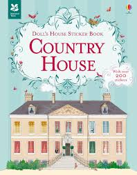 sticker grand format doll u0027s house sticker book country house u201d at usborne books at home