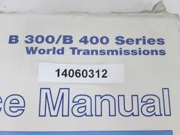 allison world transmissions sa2468a b 300 b300 b 400 b400 service