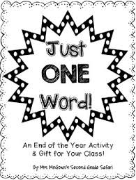 just one word end of year activity and gift for your class free