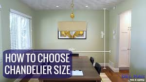 Dining Room Chandelier Size How To Choose The Right Chandelier Size
