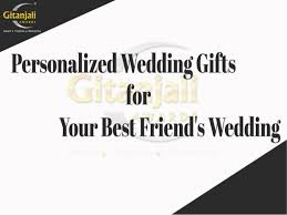 great wedding presents personalized wedding gifts for your best friend s wedding